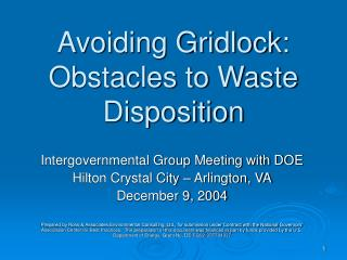 Avoiding Gridlock: Obstacles to Waste Disposition