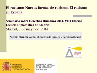 Nicolás Marugán Zalba ,  Ministerio de Empleo y Seguridad Social