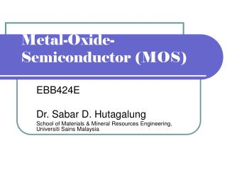 Metal-Oxide-Semiconductor MOS