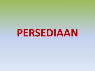 PERSEDIAAN