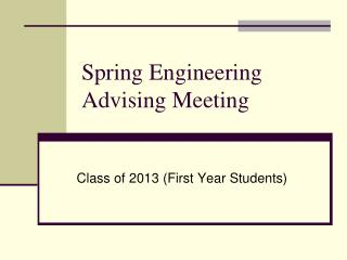 Spring Engineering Advising Meeting