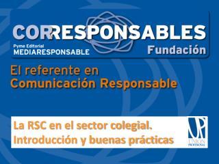 La RSC en el sector colegial. Introducción y buenas prácticas