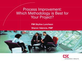Process Improvement: Which Methodology is Best for  Your Project