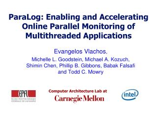 ParaLog: Enabling and Accelerating Online Parallel Monitoring of Multithreaded Applications