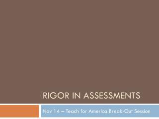 Rigor in assessments