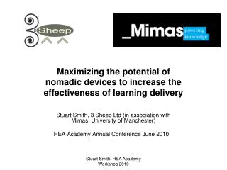 Maximizing the potential of nomadic devices to increase the effectiveness of learning delivery