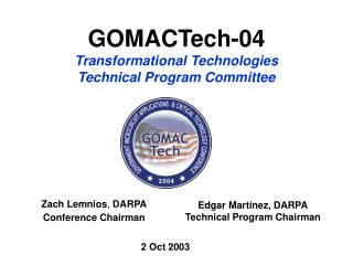 GOMACTech-04 Transformational Technologies Technical Program Committee