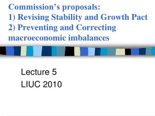 Lecture 5 LIUC 2010