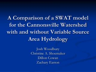 A Comparison of a SWAT model for the Cannonsville Watershed with and without Variable Source Area Hydrology