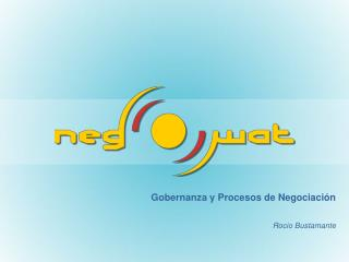 Gobernanza y Procesos de Negociación