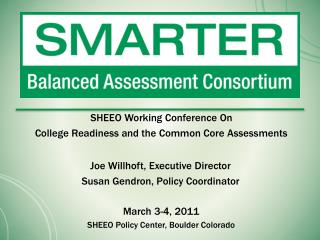 SHEEO Working Conference On College Readiness and the Common Core Assessments