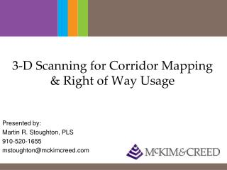 3-D Scanning for Corridor Mapping & Right of Way Usage