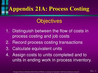 Appendix 21A: Process Costing