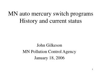 MN auto mercury switch programs History and current status