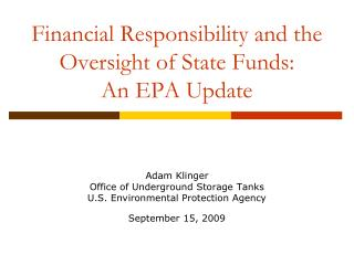 Financial Responsibility and the Oversight of State Funds: An EPA Update