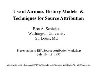 Use of Airmass History Models  & Techniques for Source Attribution