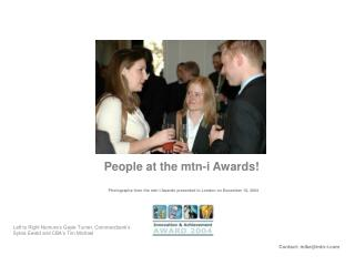 People at the mtn-i Awards!