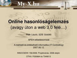 Online hasonl s gelemz s avagy  ton a web 3.0 fel