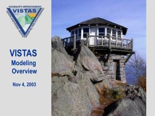 VISTAS  Modeling  Overview Nov 4, 2003
