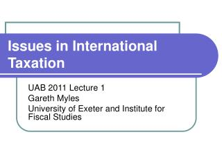 Issues in International Taxation