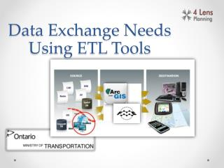 Data Exchange Needs Using ETL Tools