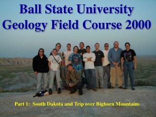 Ball State University Geology Field Course 2000