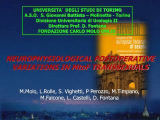 UNIVERSITA '  DEGLI STUDI DI TORINO A.S.O.  S. Giovanni Battista – Molinette - Torino
