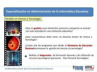Especialización en Administración de  l a Informática Educativa