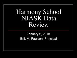 Harmony School NJASK Data Review