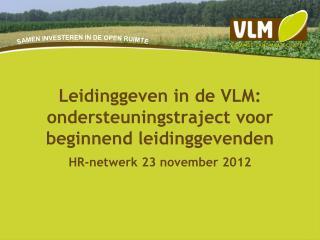 Leidinggeven in de VLM: ondersteuningstraject voor beginnend leidinggevenden