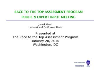 RACE TO THE TOP ASSESSMENT PROGRAM PUBLIC & EXPERT INPUT MEETING