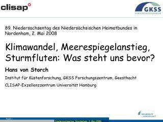 89. Niedersachsentag des Niedersächsischen Heimatbundes in Nordenham, 2. Mai 2008