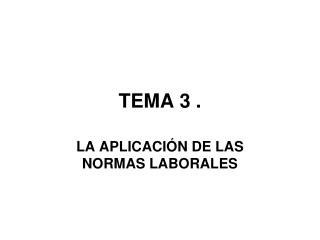 TEMA 3 .