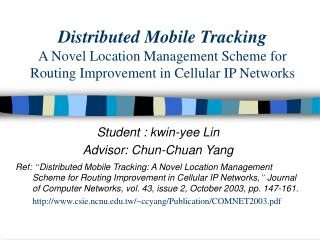 Student : kwin-yee Lin Advisor: Chun-Chuan Yang