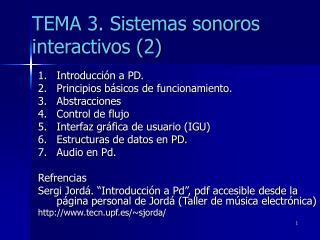 TEMA 3. Sistemas sonoros interactivos (2)