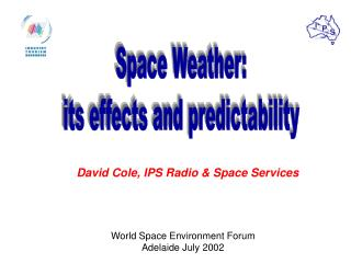 Space Weather: its effects and predictability