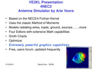 VE3KL Presentation 4NEC2 Antenna Simulator by Arie Voors