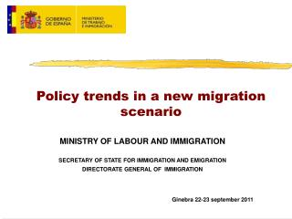 Policy trends in a new migration scenario