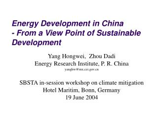 Energy Development in China  - From a View Point of Sustainable Development