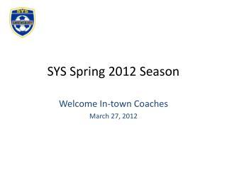 SYS Spring 2012 Season