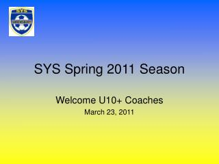 SYS Spring 2011 Season