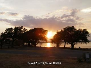 Sunset Point TX, Sunset 12/2006