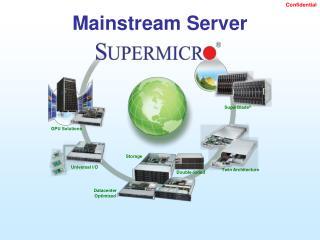 Mainstream Server