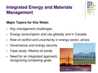 Integrated Energy and Materials Management
