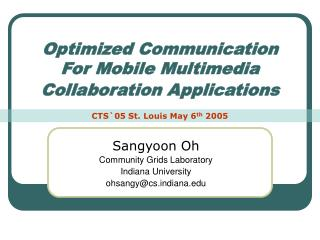 Optimized Communication  For Mobile Multimedia Collaboration Applications