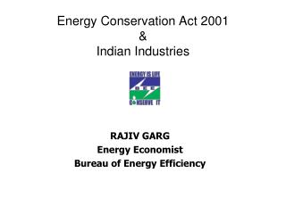 Energy Conservation Act 2001  & Indian Industries