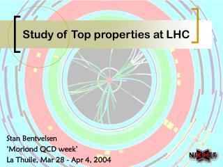 Study of Top properties at LHC