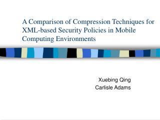 Xuebing Qing Carlisle Adams