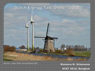 Dutch Energy  Tax , 1996 - 2010