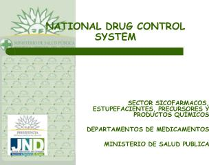 NATIONAL DRUG CONTROL SYSTEM